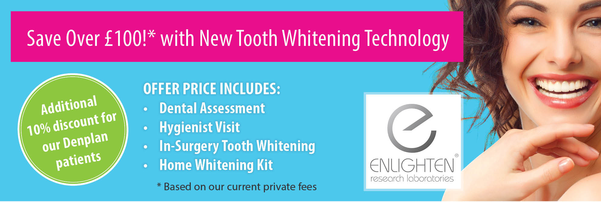 Save over £100 with New Tooth Whitening Technology
